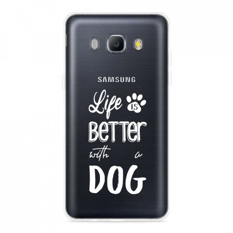 Galaxy J5 2016 Hoesje Life Is Better With a Dog - wit